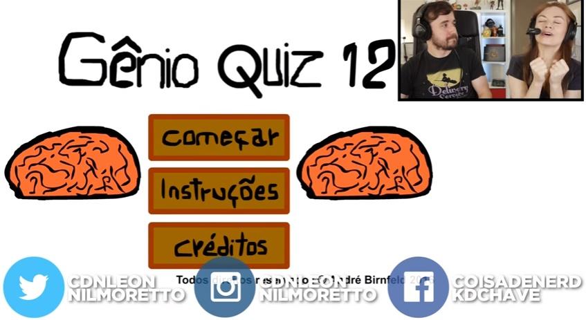 Coisa de Nerd jogando o Gênio Quiz 12