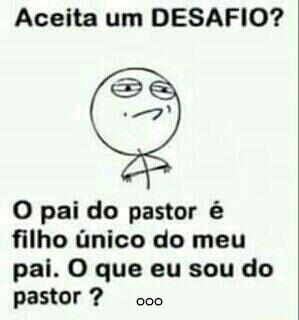 resposta o pai do pastor